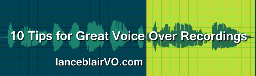 10 Tips for Great Voice Over Recordings