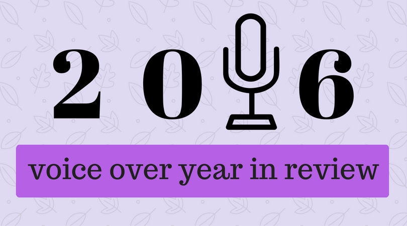 2016 Voice Over Year in Review