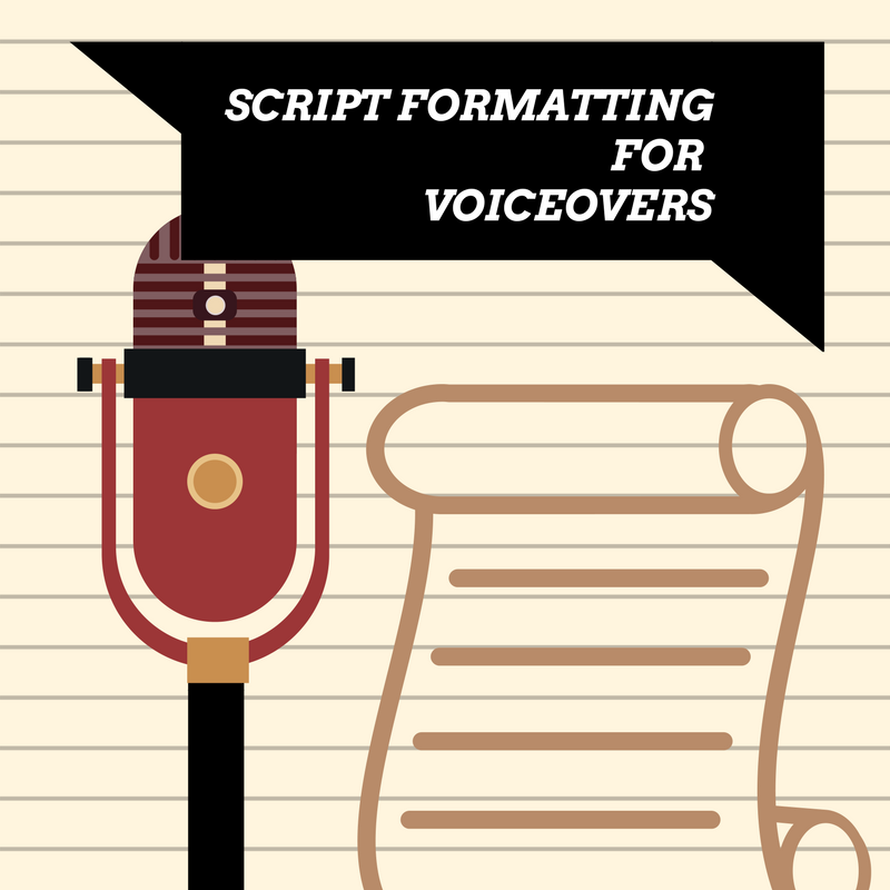 Script Formatting for Voice Overs