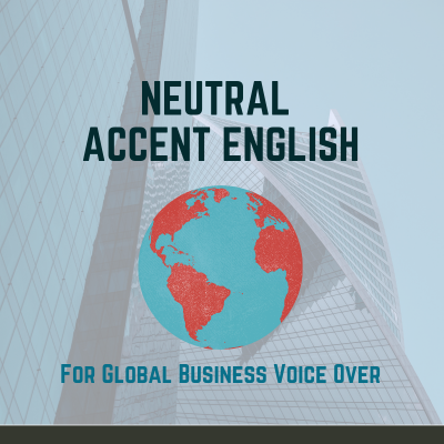 Neutral Accent English for Global Business Voice Over